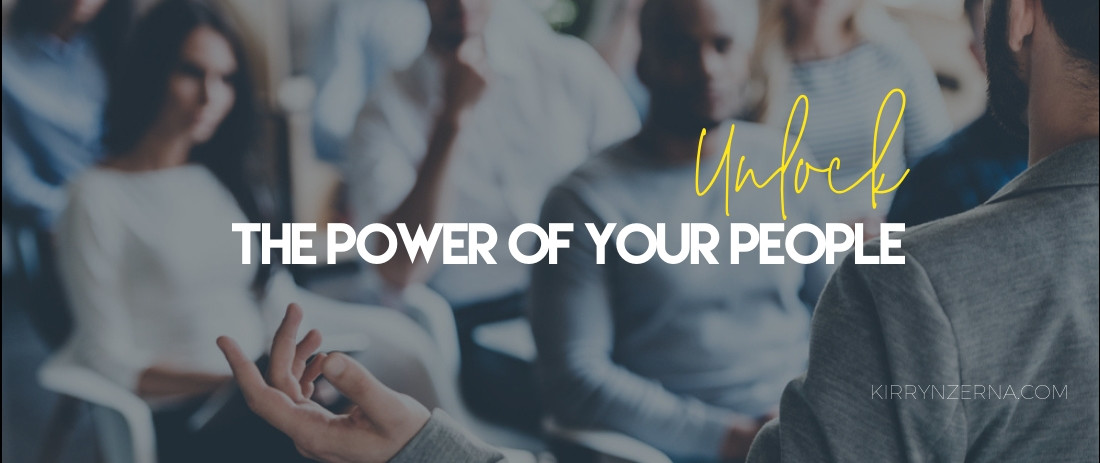 Unlock the Power of Your People