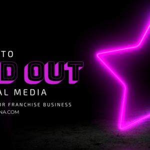 How to Stand Out on Social Media as a Direct Selling or Franchise Business